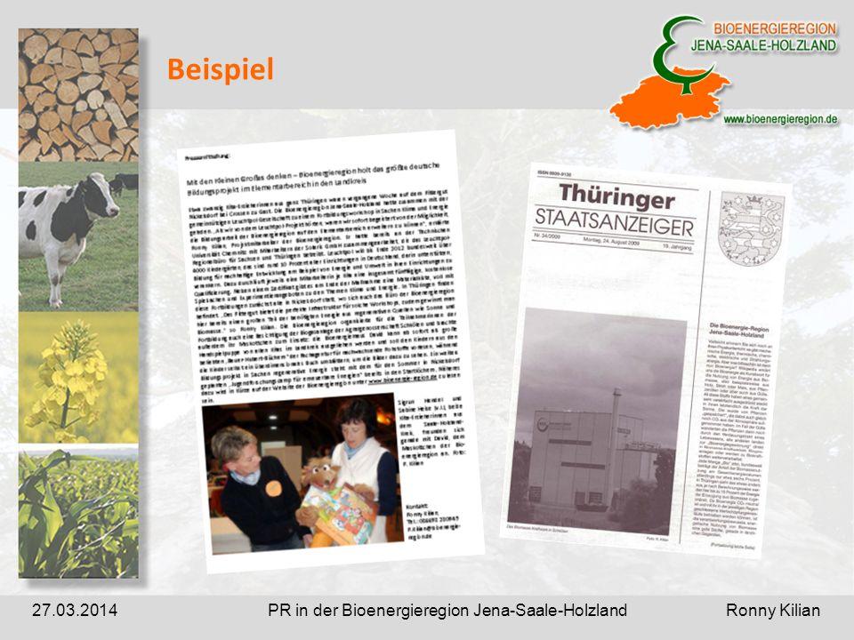PR in der Bioenergieregion Jena-Saale-Holzland Ronny Kilian27.03.2014 Beispiel