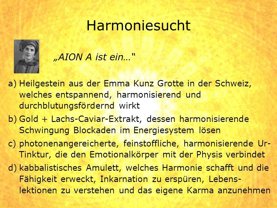 a)Heilgestein aus der Emma Kunz Grotte in der Schweiz, welches entspannend, harmonisierend und durchblutungsfördernd wirkt b)Gold + Lachs-Caviar-Extra