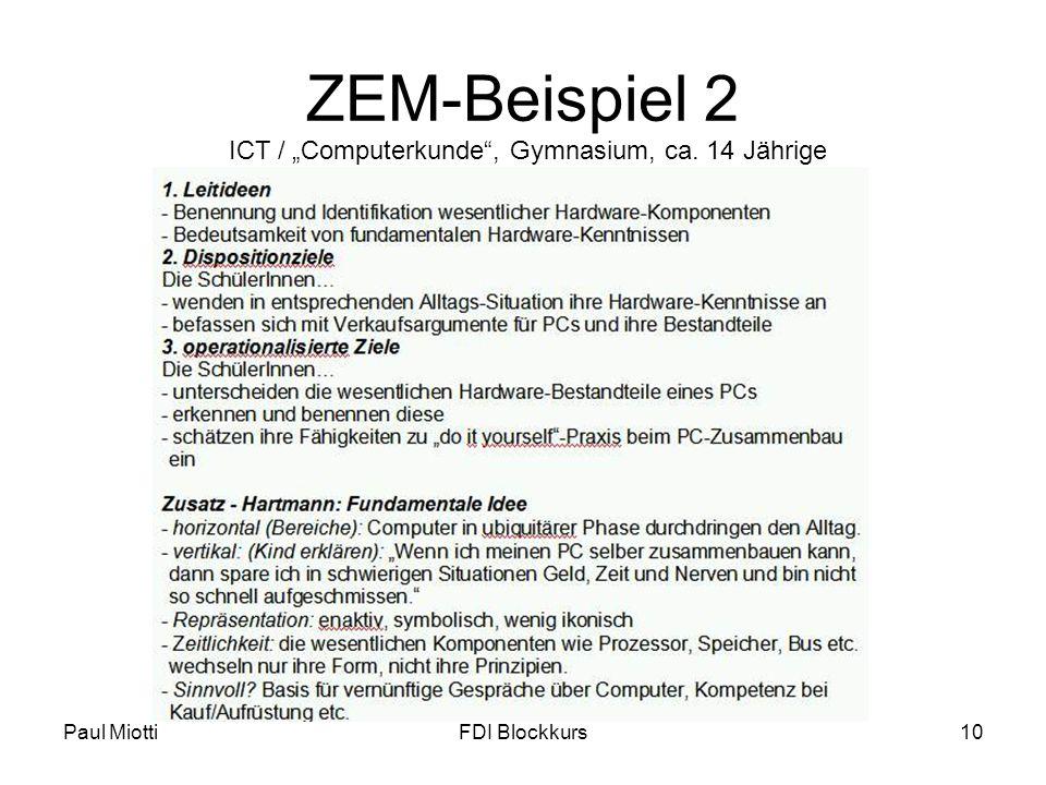 Paul MiottiFDI Blockkurs10 ZEM-Beispiel 2 ICT / Computerkunde, Gymnasium, ca. 14 Jährige
