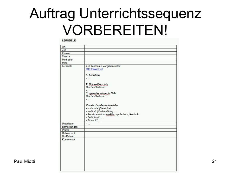 Paul MiottiFDI Blockkurs21 Auftrag Unterrichtssequenz VORBEREITEN!