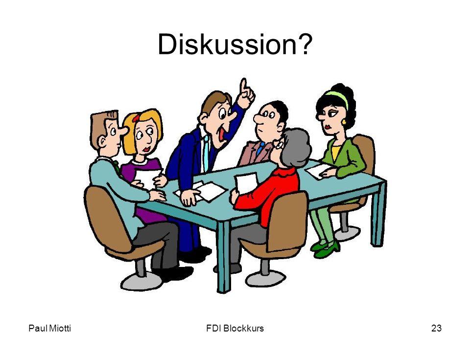 Paul MiottiFDI Blockkurs23 Diskussion?