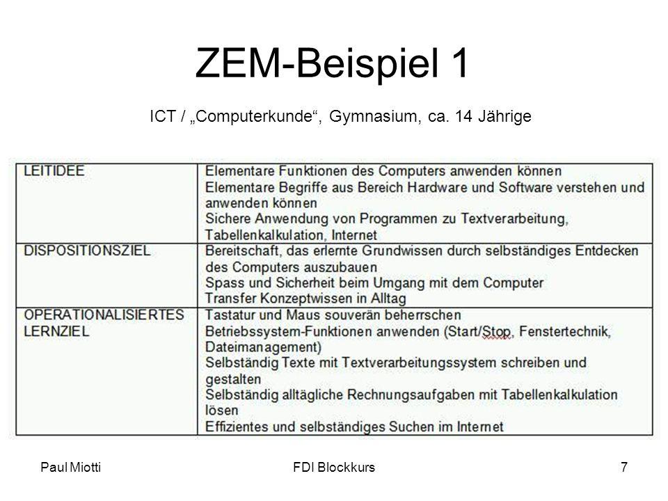 Paul MiottiFDI Blockkurs7 ZEM-Beispiel 1 ICT / Computerkunde, Gymnasium, ca. 14 Jährige