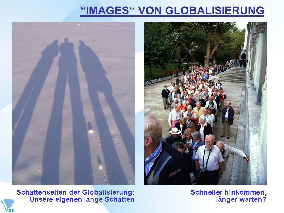 IMAGES VON GLOBALISIERUNG Schattenseiten der Globalisierung: Unsere eigenen lange Schatten Schneller hinkommen, länger warten?