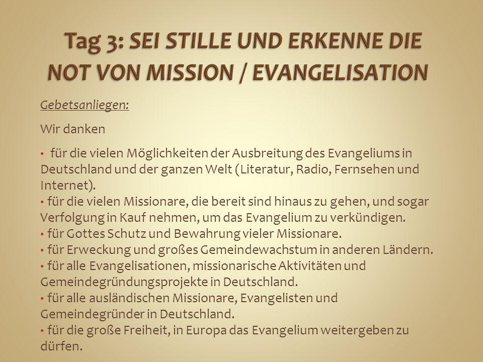 Gebetsanliegen: Wir danken für die vielen Möglichkeiten der Ausbreitung des Evangeliums in Deutschland und der ganzen Welt (Literatur, Radio, Fernsehe