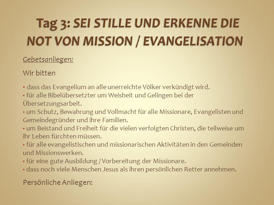 Gebetsanliegen: Wir bitten dass das Evangelium an alle unerreichte Völker verkündigt wird. für alle Bibelübersetzter um Weisheit und Gelingen bei der