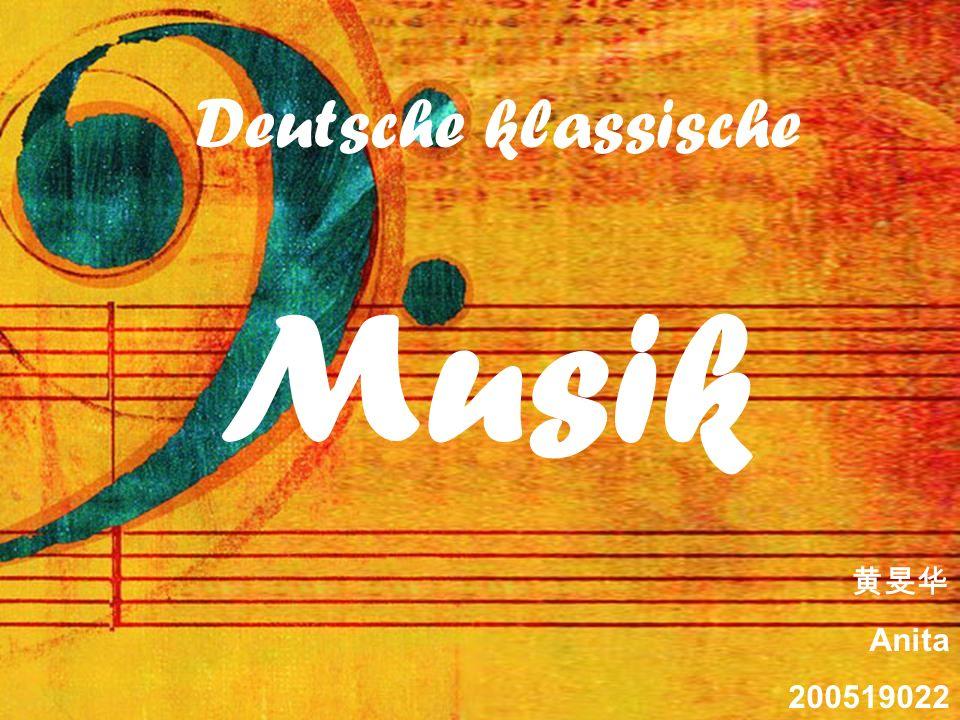 Anita 200519022 Deutsche klassische Musik