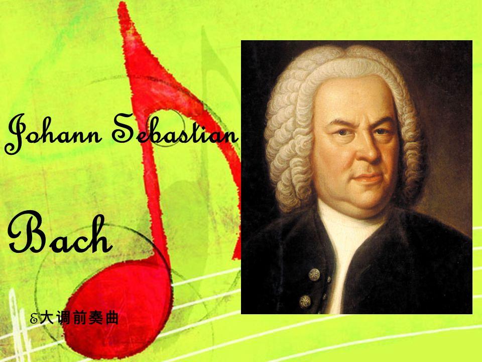 Johann Sebastian Bach E