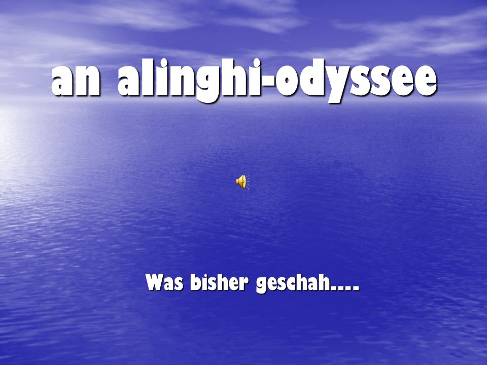 an alinghi-odyssee Was bisher geschah ….