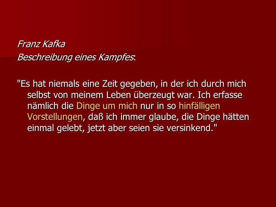 Franz Kafka Beschreibung eines Kampfes: