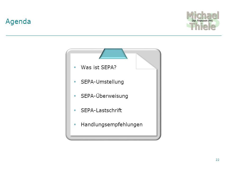 Private Vermögensberatung Agenda 22 Was ist SEPA.