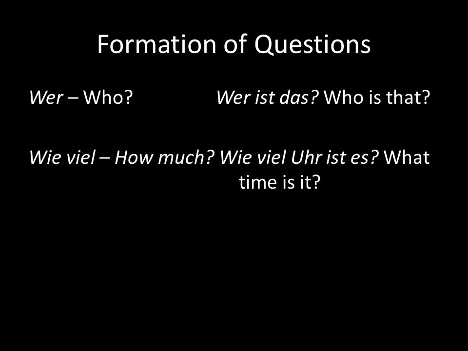 Change the following statements into questions 1.Monika ist vierzehn.