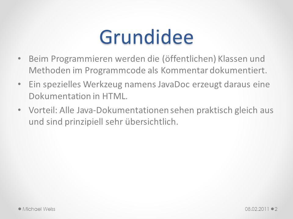 Beispiel: 08.02.2011Michael Weiss3 import java.util.*; /** * Speichere die Zeit in Stunden, Minuten und Sekunden und * berechne die Winkel der drei Uhrzeiger.
