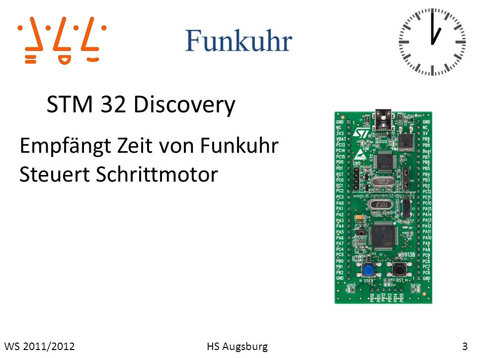 Funkuhr 4WS 2011/2012HS Augsburg Funkuhr Fertige DCF Funkuhr Gibt Uhrzeit als String weiter