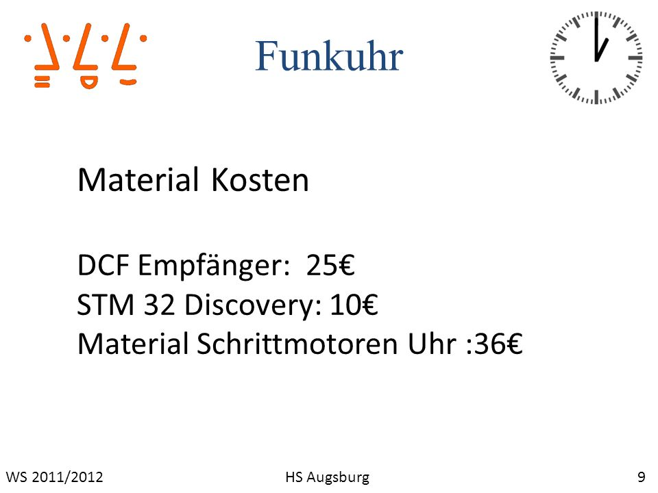 Funkuhr 10WS 2011/2012HS Augsburg Prototyp fertiggestellt und Einsatzbereit
