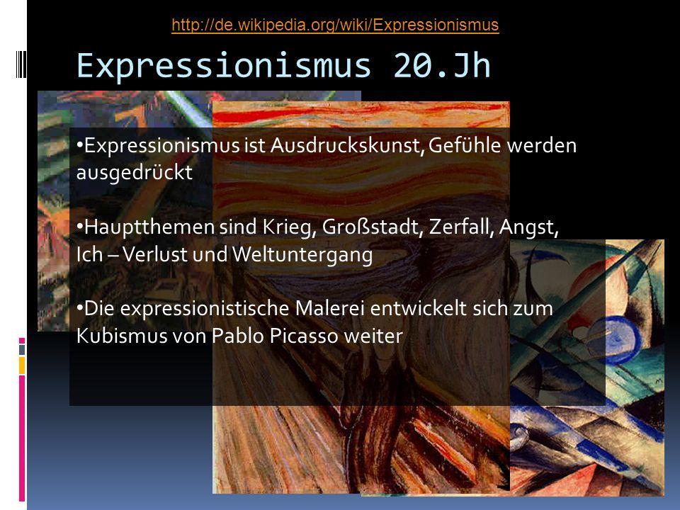 Expressionismus 20.Jh Expressionismus ist Ausdruckskunst, Gefühle werden ausgedrückt Hauptthemen sind Krieg, Großstadt, Zerfall, Angst, Ich – Verlust