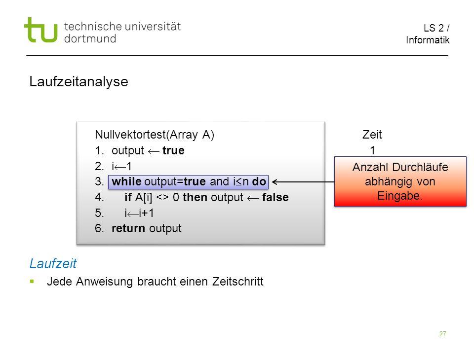 LS 2 / Informatik 27 Nullvektortest(Array A) Zeit 1.