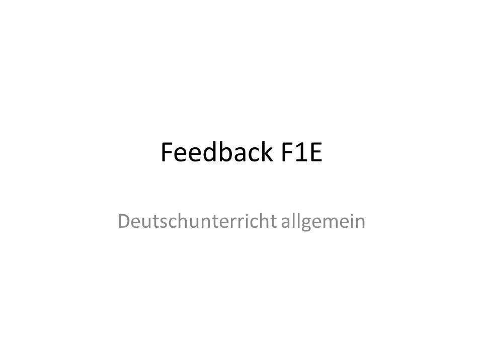 Feedback F1E Deutschunterricht allgemein