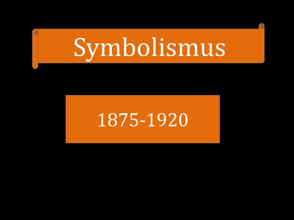 Symbolismus 1875-1920