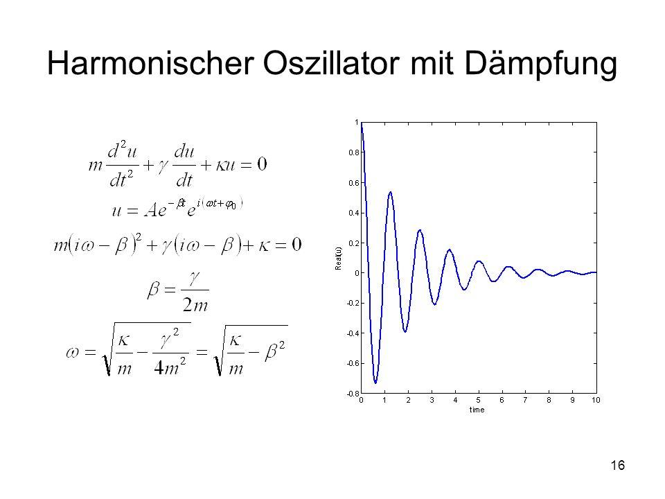 16 Harmonischer Oszillator mit Dämpfung