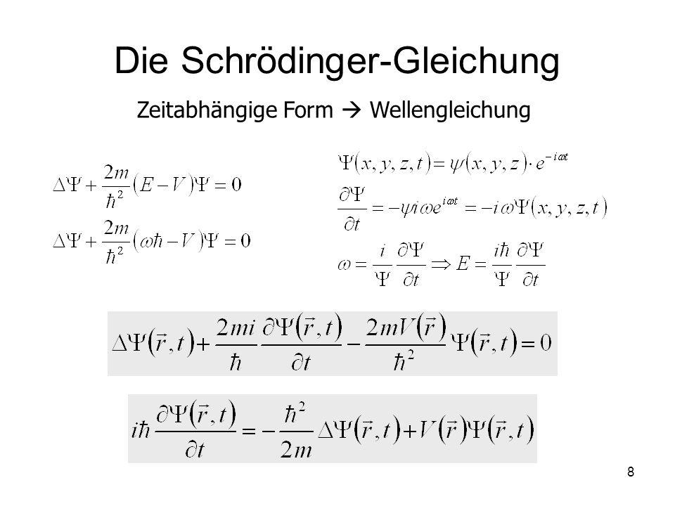 8 Die Schrödinger-Gleichung Zeitabhängige Form Wellengleichung