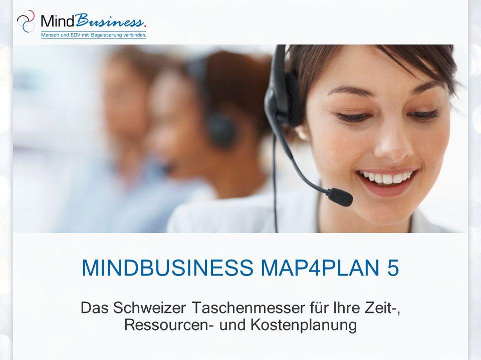 MINDBUSINESS MAP4PLAN 5 Das Schweizer Taschenmesser für Ihre Zeit-, Ressourcen- und Kostenplanung