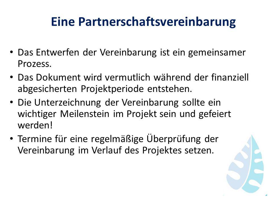 Eine Partnerschaftsvereinbarung Das Entwerfen der Vereinbarung ist ein gemeinsamer Prozess. Das Dokument wird vermutlich während der finanziell abgesi