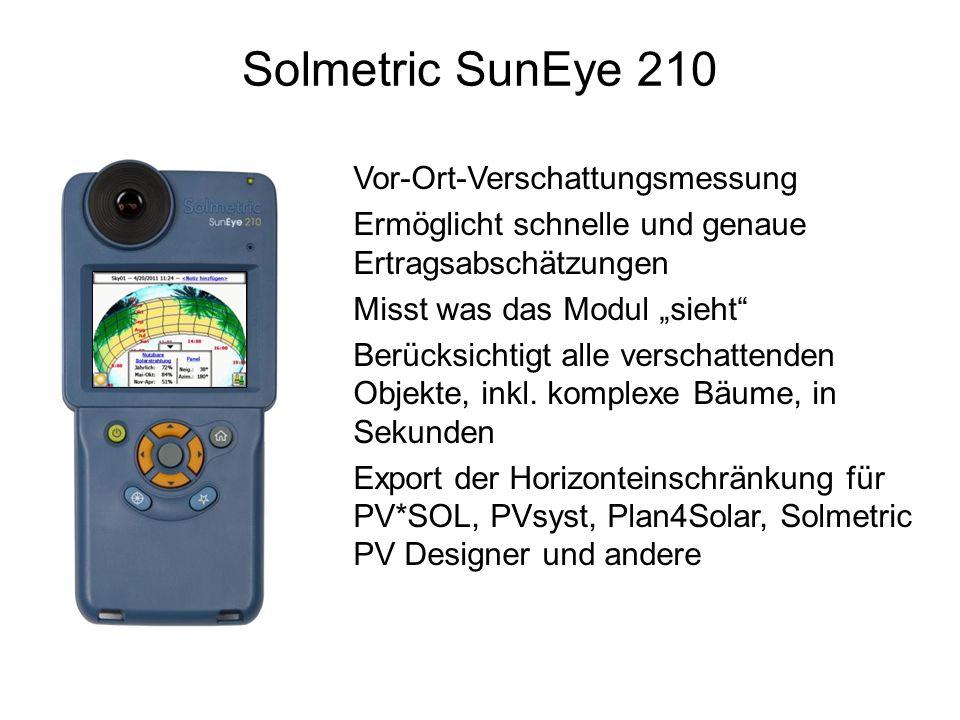 Solmetric SunEye 210 Vor-Ort-Verschattungsmessung Ermöglicht schnelle und genaue Ertragsabschätzungen Misst was das Modul sieht Berücksichtigt alle ve