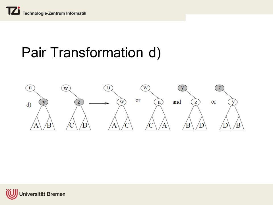 Pair Transformation d)
