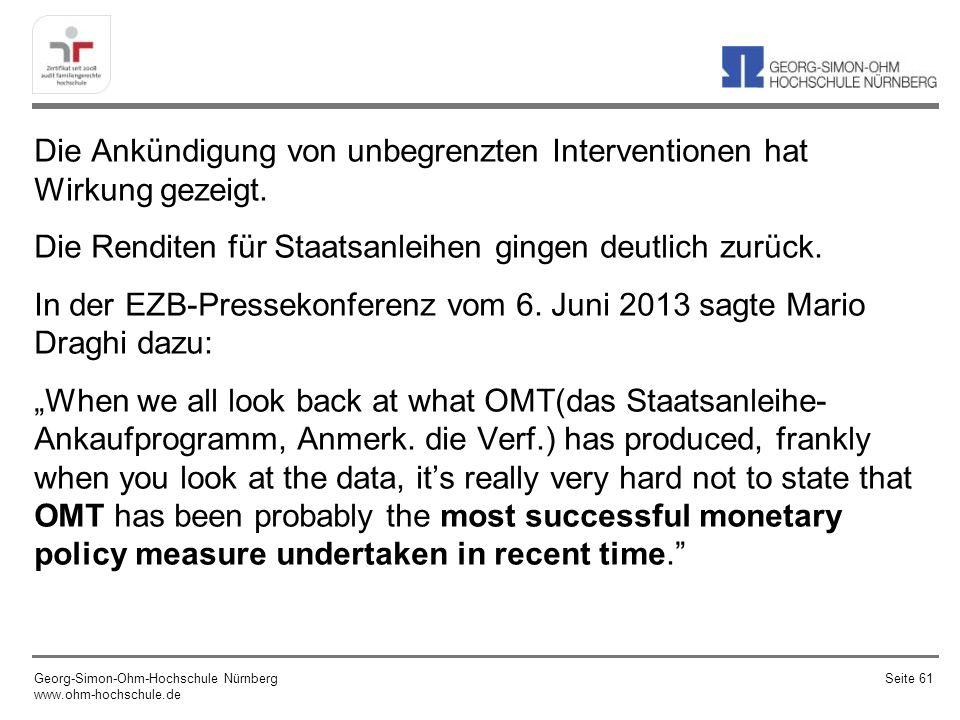 Die Wirkungsweise der Ankündigung eines unbegrenzten Ankaufsprogramms für Staatsanleihen durch die EZB wird auch mit der Wirkung der Einlagensicherung gleichgesetzt: Um einen Paniklauf der Einleger sicher zu verhindern, muss die Garantie unbeschränkt sein.