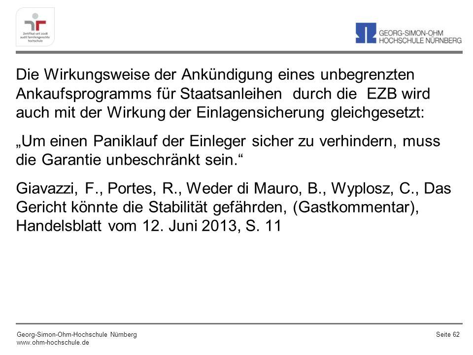 Der Kauf von Staatsanleihen war in der Tat in der ursprünglichen Charta der EZB nicht angedacht.