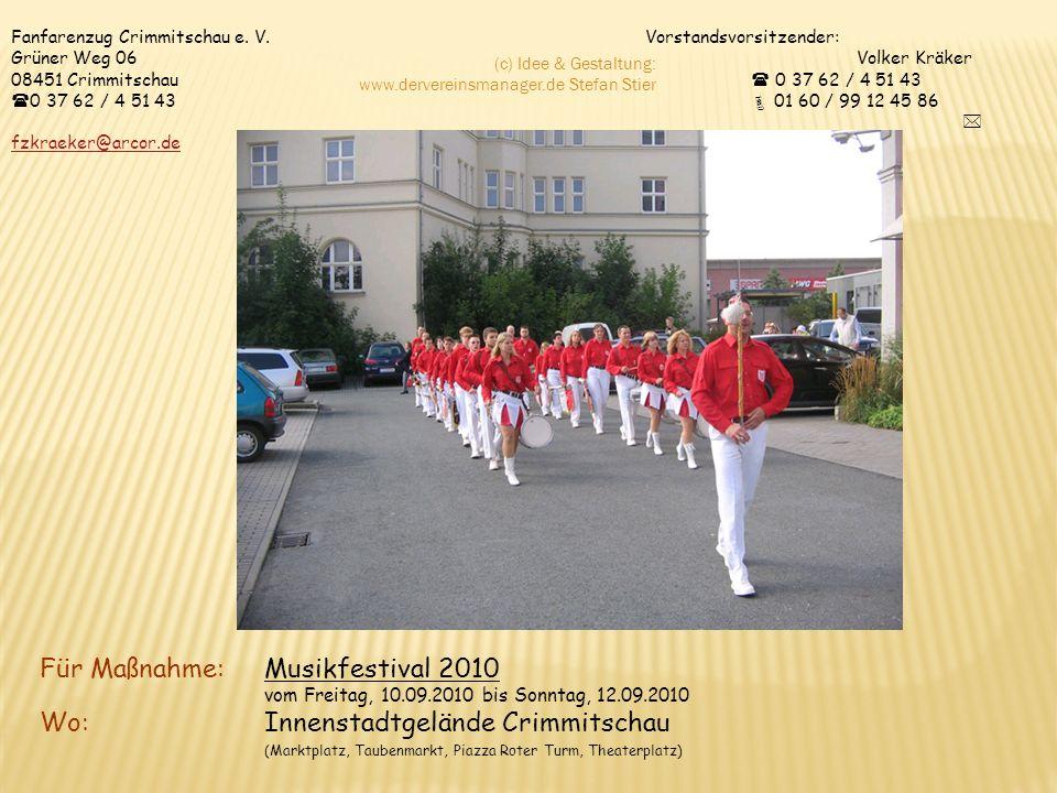 Fanfarenzug Crimmitschau e. V. Vorstandsvorsitzender: Grüner Weg 06 Volker Kräker 08451 Crimmitschau 0 37 62 / 4 51 43 0 37 62 / 4 51 43 01 60 / 99 12