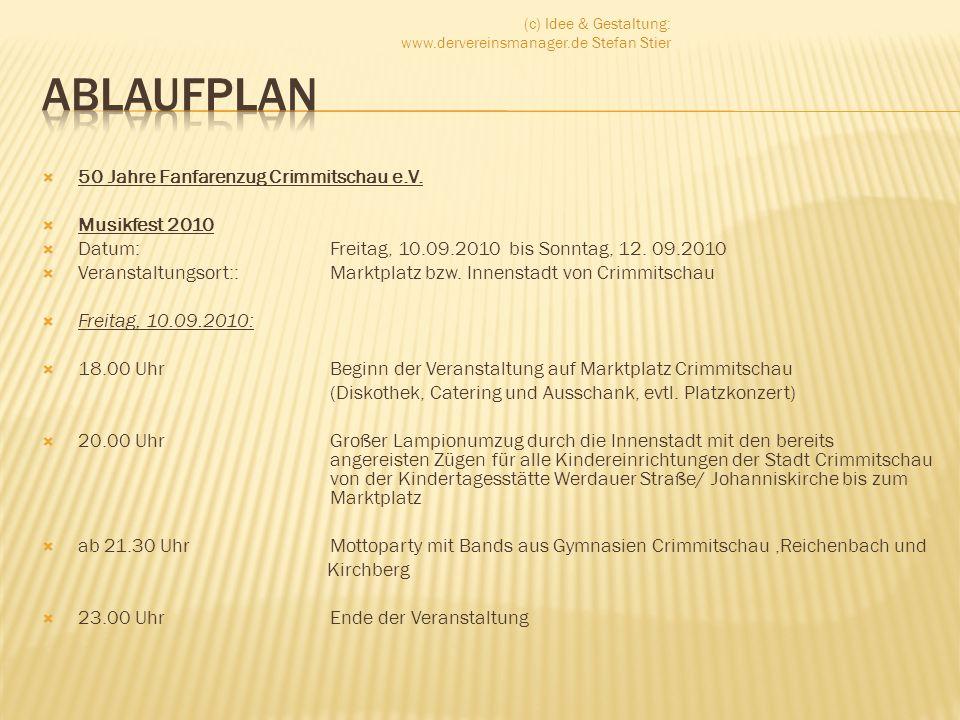 50 Jahre Fanfarenzug Crimmitschau e.V. Musikfest 2010 Datum:Freitag, 10.09.2010 bis Sonntag, 12. 09.2010 Veranstaltungsort::Marktplatz bzw. Innenstadt