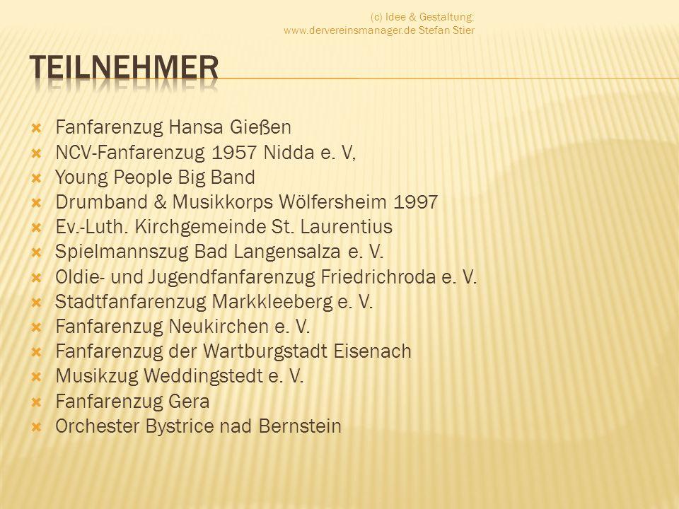 Fanfarenzug Hansa Gießen NCV-Fanfarenzug 1957 Nidda e. V, Young People Big Band Drumband & Musikkorps Wölfersheim 1997 Ev.-Luth. Kirchgemeinde St. Lau