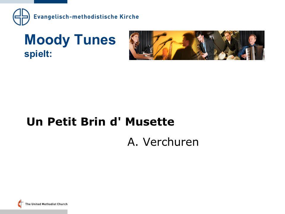 Moody Tunes spielt: Un Petit Brin d' Musette A. Verchuren