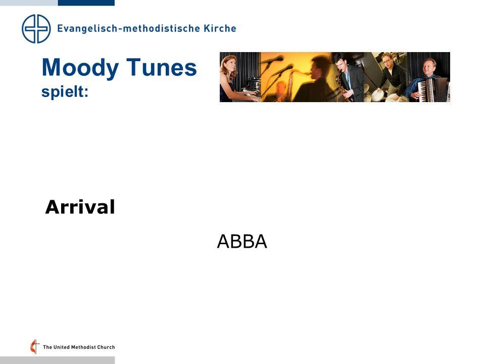 Moody Tunes spielt: Arrival ABBA
