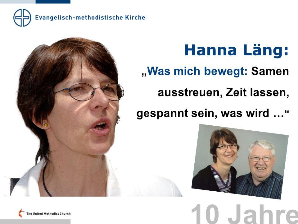 Hanna Läng: Was mich bewegt: Samen ausstreuen, Zeit lassen, gespannt sein, was wird … 10 Jahre