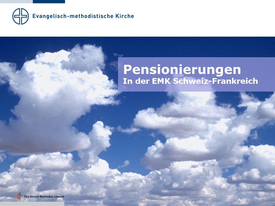 Pensionierungen In der EMK Schweiz-Frankreich