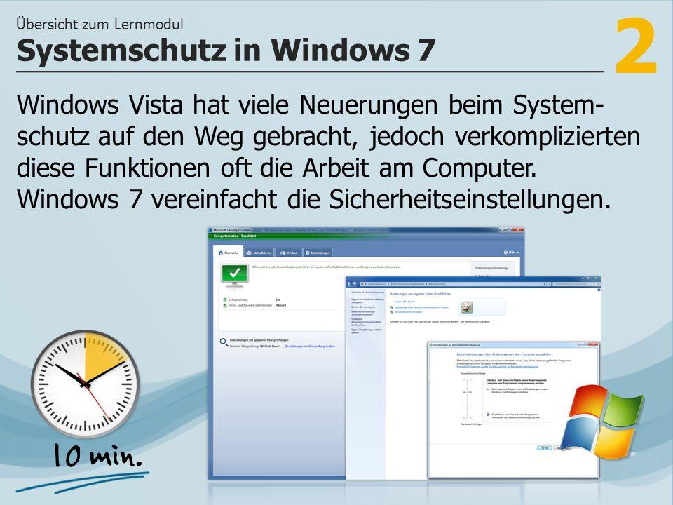 2 Windows Vista hat viele Neuerungen beim System- schutz auf den Weg gebracht, jedoch verkomplizierten diese Funktionen oft die Arbeit am Computer.