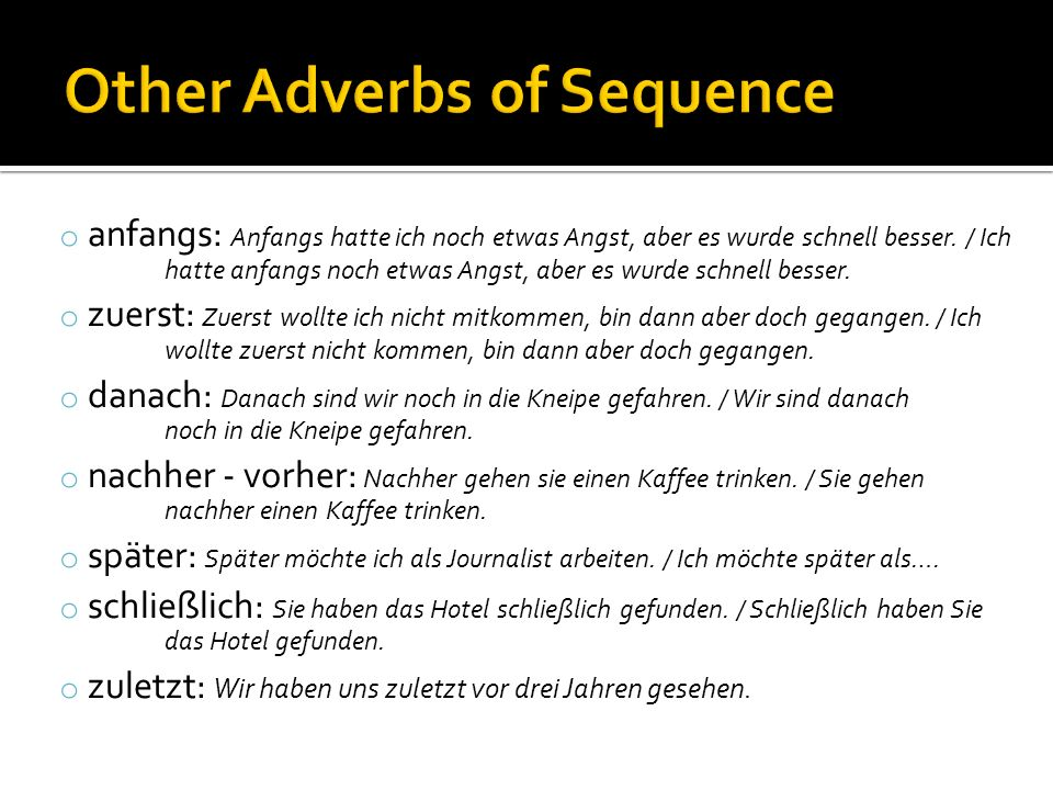 If the adverb to be negated is considered to be rather vague or non-specific, place nicht before it: Ich mache das nicht immer.