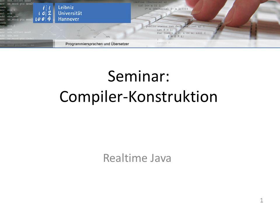 Seminar: Compiler-Konstruktion Realtime Java 1