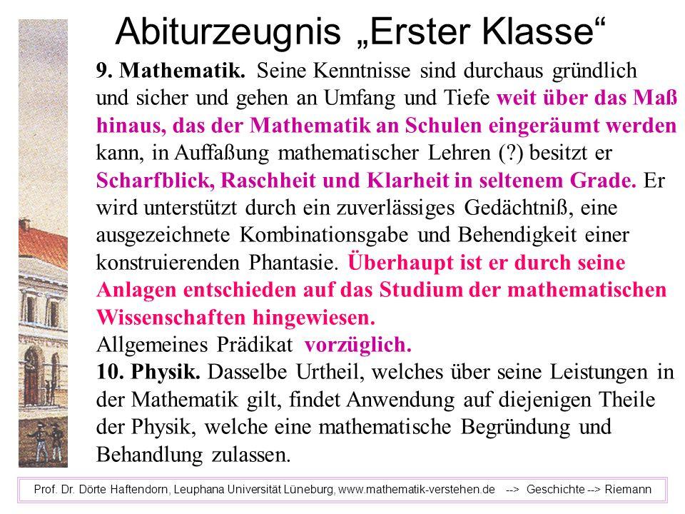 Abiturzeugnis Erster Klasse Prof. Dr. Dörte Haftendorn, Leuphana Universität Lüneburg, www.mathematik-verstehen.de --> Geschichte --> Riemann 9. Mathe