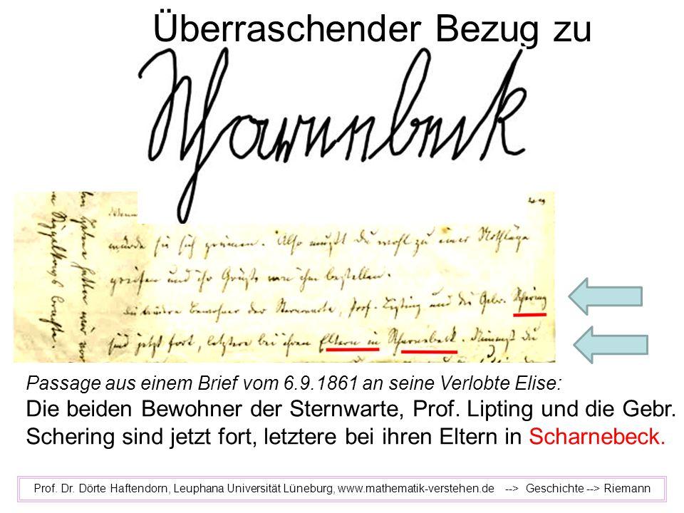 Überraschender Bezug zu Prof. Dr. Dörte Haftendorn, Leuphana Universität Lüneburg, www.mathematik-verstehen.de --> Geschichte --> Riemann Passage aus