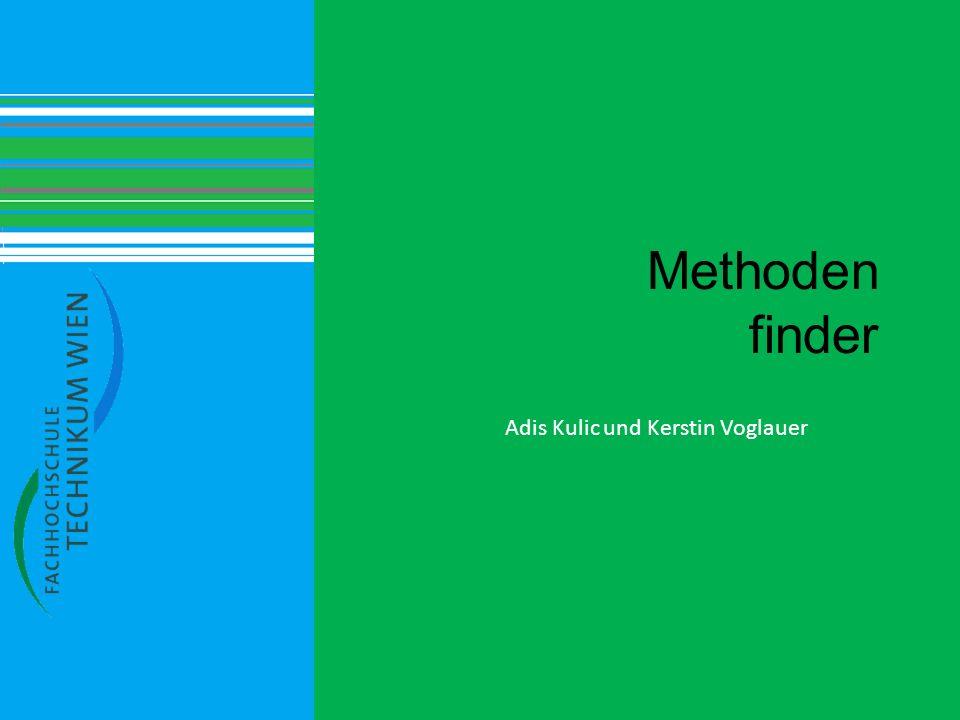 Methoden finder Adis Kulic und Kerstin Voglauer
