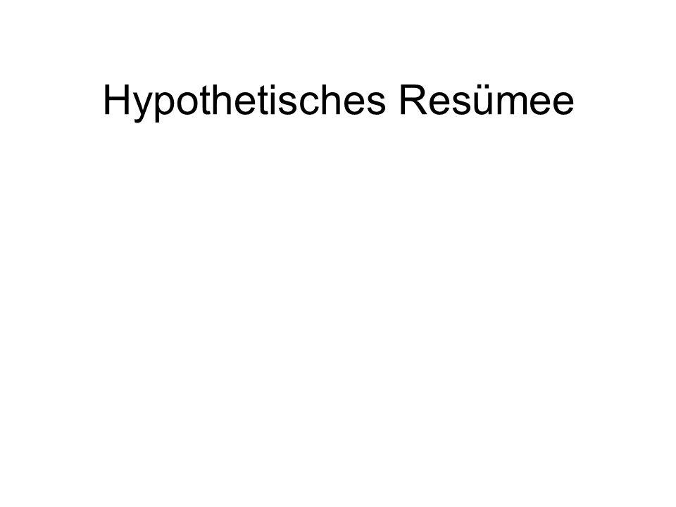 Hypothetisches Resümee