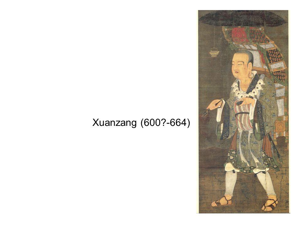 Xuanzang (600 -664)