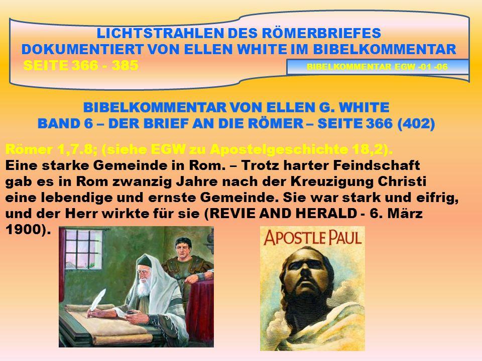 Römer 1,7.8; (siehe EGW zu Apostelgeschichte 18,2).