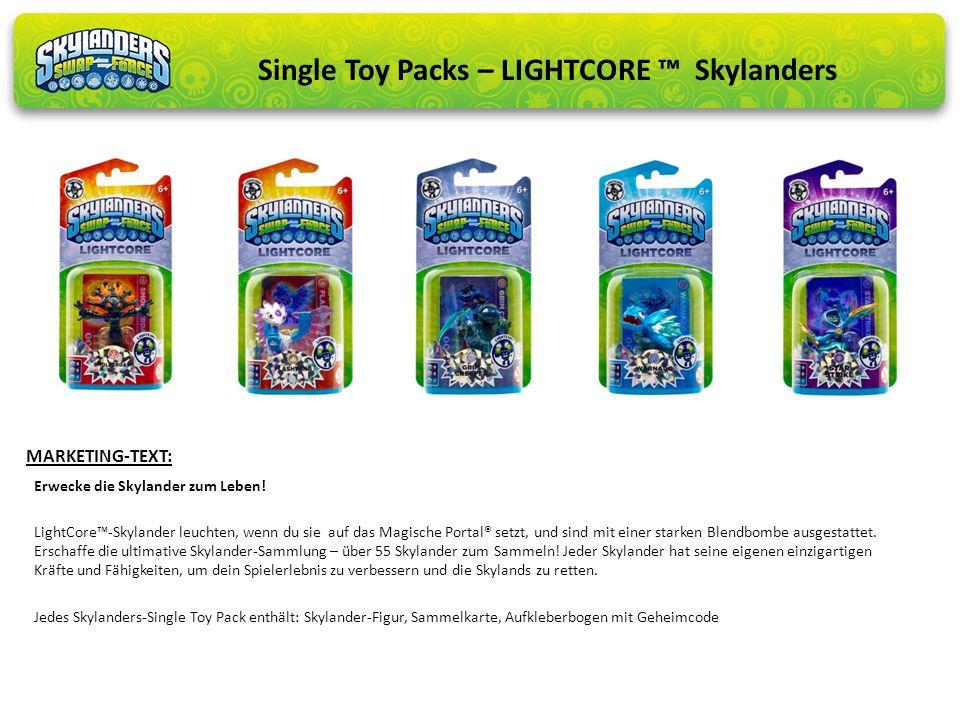 Erwecke die Skylander zum Leben! LightCore-Skylander leuchten, wenn du sie auf das Magische Portal® setzt, und sind mit einer starken Blendbombe ausge