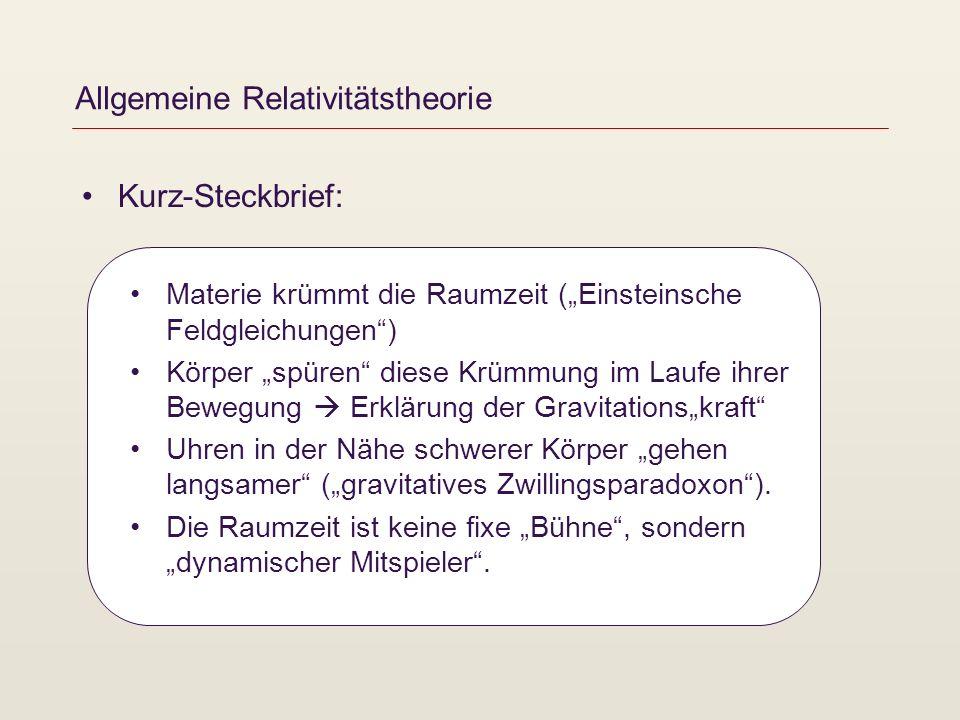 Allgemeine Relativitätstheorie – weitere Quellen Uhren und Zeiten im Gravitationsfeld http://homepage.univie.ac.at/franz.embacher/Rel/Einstein/artUhren/ http://homepage.univie.ac.at/franz.embacher/Rel/Einstein/artUhren/ Maßstäbe, Längen und Raumkrümmung im Gravitationsfeld http://homepage.univie.ac.at/franz.embacher/Rel/Einstein/artMassstaebe/ http://homepage.univie.ac.at/franz.embacher/Rel/Einstein/artMassstaebe/ Lichtablenkung http://homepage.univie.ac.at/franz.embacher/Rel/Lichtablenkung/ http://homepage.univie.ac.at/franz.embacher/Rel/Einstein/artLichtablenkung/ http://homepage.univie.ac.at/franz.embacher/Rel/Lichtablenkung/gravitationslinse.html http://homepage.univie.ac.at/franz.embacher/Rel/Lichtablenkung/ http://homepage.univie.ac.at/franz.embacher/Rel/Einstein/artLichtablenkung/ http://homepage.univie.ac.at/franz.embacher/Rel/Lichtablenkung/gravitationslinse.html Schwarze Löcher – wieso sind sie schwarz.