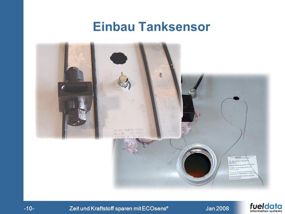 Jan 2008-10-Zeit und Kraftstoff sparen mit ECOsens ® Einbau Tanksensor