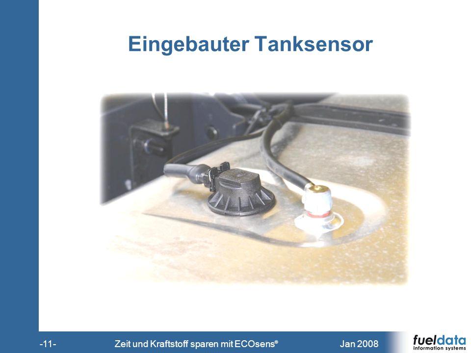 Jan 2008-11-Zeit und Kraftstoff sparen mit ECOsens ® Eingebauter Tanksensor
